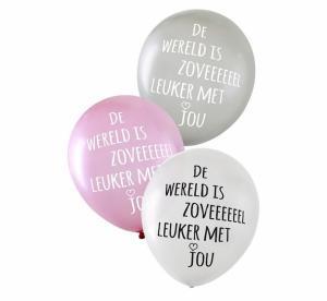 Ballon met tekst De wereld is zoveeeeeel leuker met jou
